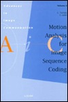 Motion Analysis for Image Sequence Coding  by  G. Tziritas