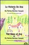 Story of Ana: LA Historia De Ana  by  Ely P. Vasquez