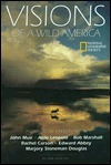 Visions of Wild America National Geographic Society