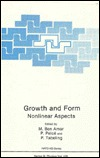 Growth and Form: Nonlinear Aspects M. Ben Amar