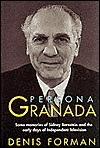 Persona Granada: Some Memories of Sidney Bernstein and the Early Days of Independent Television  by  Denis Forman