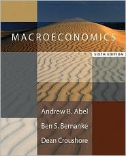 Macroeconomics (6th Edition) Andrew B. Abel