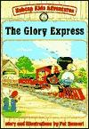 The Glory Express  by  Pat Sunseri