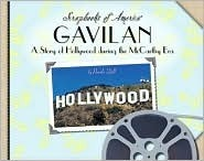 Gavilan: A Story of Hollywood During the McCarthy Era  by  Pamela Dell