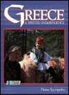 Greece: A Spirited Independence  by  Diana Spyropulos