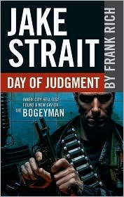 Day of Judgment (Jake Strait, #3)  by  Frank Rich