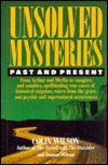 Unsolved Mysteries: Past and Present  by  Colin Wilson