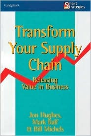 Transform Your Supply Chain: Releasing Value in Business Jon Hughes