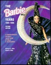 The Barbie Doll Years: 1959-1996: A Comprehensive Listing & Value Guide of Dolls & Accessories  by  Patrick C. Olds