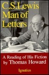C.S. Lewis: Man of Letters: A Reading of His Fiction  by  Thomas Howard
