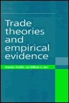 Trade Theories and Empirical Evidence  by  Nicholas Perdikis