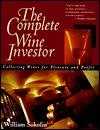 Complete Wine Investor  by  William Sokolin