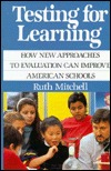 Testing for Learning  by  Ruth Mitchell