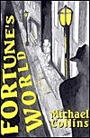 Fortunes World (Dan Fortune, #18)  by  Michael    Collins