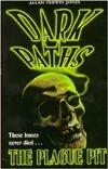 The Plague Pit (Dark Paths #2)  by  Allan Frewin Jones