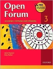 Open Forum 3 Student Book: Academic Listening and Speaking  by  Amy   Parker
