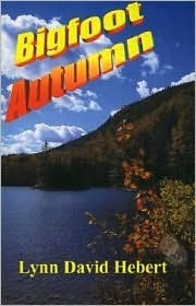 Bigfoot Autumn  by  Lynn David Hebert