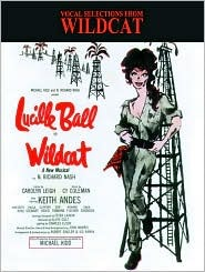 Wildcat (Vocal Selections): Piano/Vocal/Chords Carolyn Leigh
