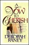 A Vow to Cherish Deborah Raney