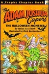 The Halloween Monster: And Other Stories about Adam Joshua  by  Laura Godwin