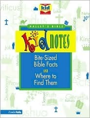 Halleys Bible Kidnotes: Bite-Sized Bible Facts and Where to Find Them Henry H. Halley