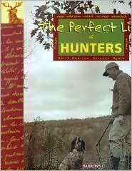 The Perfect Life Of Hunters  by  Eric Joly