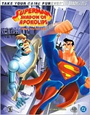 Superman(tm): Shadow of Apokolips(tm) Official Strategy Guide  by  Phillip Marcus