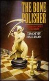 The Bone Polisher (Simeon Grist Mystery, #6) Timothy Hallinan