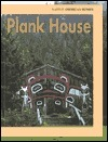 Plank House  by  Dolores A. Dyer