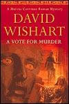 A Vote for Murder (Marcus Corvinus, #8) David Wishart