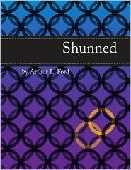 Shunned Arthur L. Ford