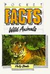 Wild Animals  by  Philip Steele