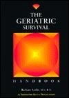Geriatric Survival Handbook  by  Barbara Acello