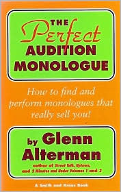 The Perfect Audition Monologue Glenn Alterman