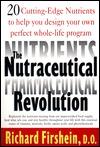 The Neutraceutical Revolution Richard Firshein