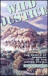 Wild Justice: The People of Geronimo Vs. the United States Michael Lieder