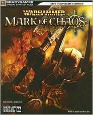 Warhammer: Mark of Chaos Official Strategy Guide BradyGames