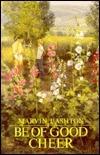 Be of Good Cheer Marvin J. Ashton