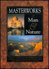 Masterworks of Man and Nature: Preserving Our World Heritage  by  Facts on File Inc.