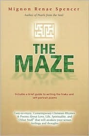 The Maze  by  Mignon Renae Spencer