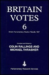 Britain Votes 6: British Parliamentary Election Results, 1997  by  Colin Rallings