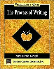 The Process of Writing: A Professionals Guide  by  MARY RIORDAN KARLSSON