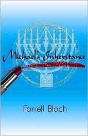 Michaels Inheritance Farrell Bloch