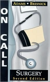 On Call Surgery: On Call Series Gregg A. Adams