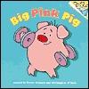 Big Pink Pig  by  Trevor Ricketts