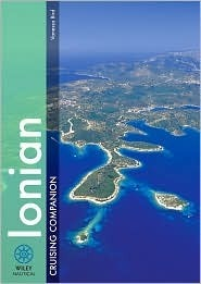The Ionian Cruising Companion: A Yachtsmans Guide to the Ionian  by  Vanessa Bird
