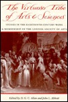 The Virtuoso Tribe of Arts & Sciences: Studies in the Eighteenth-Century Work and Membership of the London Society of Arts D. G. C. Allan