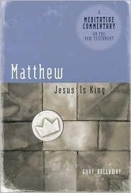 Matthew: Jesus Is King Gary Holloway