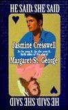 He Said, She Said Jasmine Cresswell