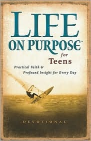 Life on Purpose for Teens: Real Faith for Every Day  by  Harrison House